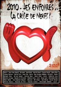 Cover Les Enfoirés - 2010: Les Enfoirés... la crise de nerfs! [DVD]